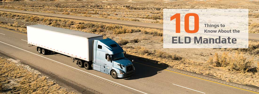 10 Things to Know About the ELD Mandate